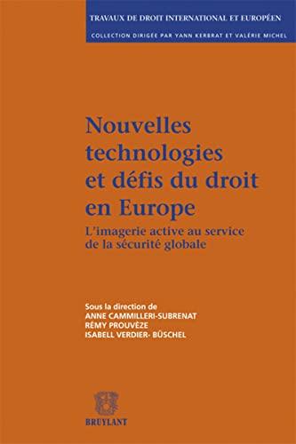 Nouvelles technologies et défis du droit en: Anne Cammilleri-subrenat; Remy