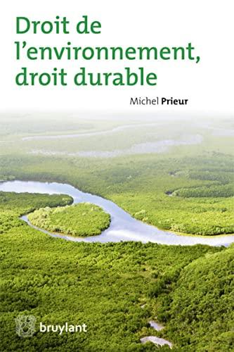 9782802736424: Droit de l'Environnement, Droit Durable