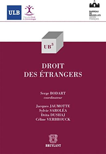 droit des etrangers: Céline Verbrouck, Drita Dushaj, Jacques Jaumotte, Serge Bodart, Sylvie Saroléa