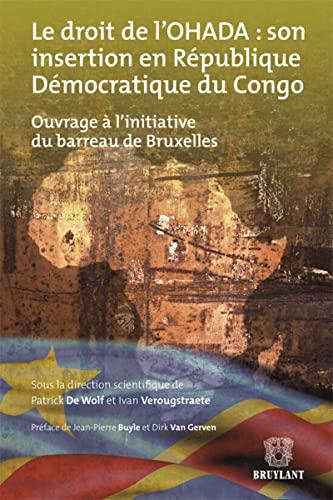 le droit de l'ohada : son insertion en republique democratique du congo: Ivan Verougstraete, ...