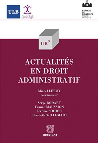 Actualités en droit administratif: Elisabeth Willemart, France Maussion, J�r�me Sohier...
