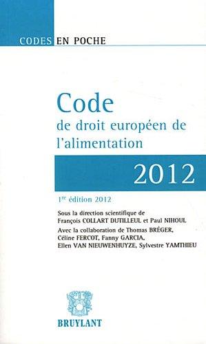 Code de droit européen de l'alimentation 2012