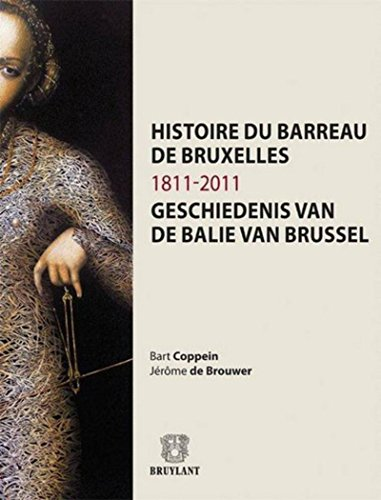 9782802737391: Histoire du barreau de Bruxelles 1811-2011