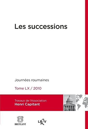 9782802737445: Les successions - Journées roumaines Tome LX / 2010