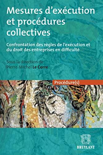 Mesures d'exécution et procédures collectives : Confrontation des r&...