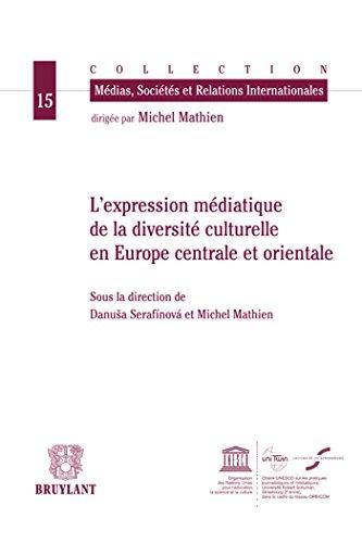 L'expression médiatique de la diversité culturelle en Europe ...