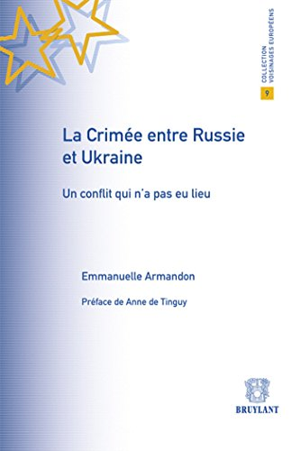 CRIMEE ENTRE RUSSIE ET UKRAINE -LA-: ARMANDON 1RE ED 13