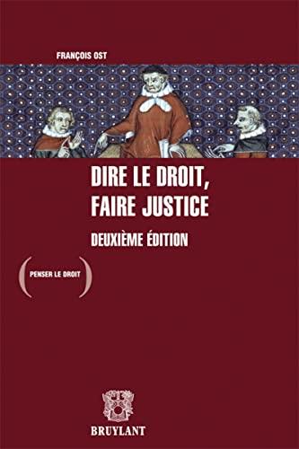 Dire le droit, faire justice: Franco?is Ost