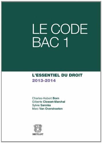 9782802739944: Code Bac 1, l'Essentiel du Droit 2013-2014 (le)