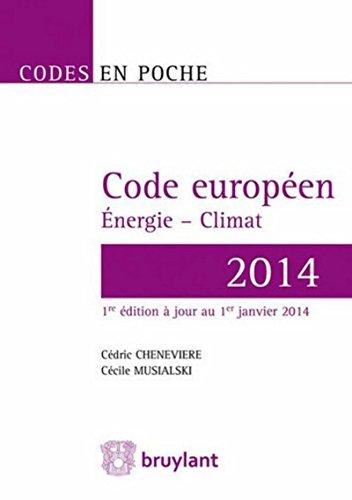 Code européen Énergie - Climat 2014: C�cile Musialski, C�dric Chenevi�re