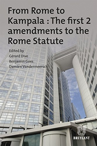 9782802740384: From Rome to Kampala : The First 2 Amendments to the Rome Statute