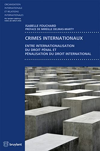 CRIMES INTERNATIONAUX: FOUCHARD 1RE ED2014