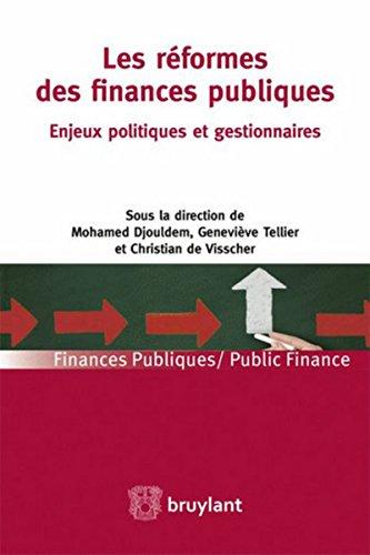 9782802741084: Les réformes des finances publiques. Les enjeux politiques et gestionnaires