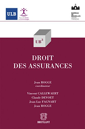Droit des Assurances: Claude Devoet, Jean Rogge, Jean-Luc Fagnart, Vincent Callewaert