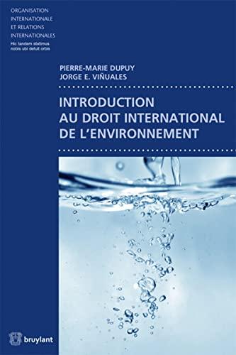 9782802742135: Introduction au droit international de l'environnement