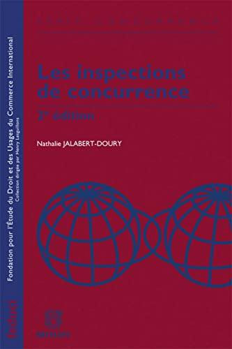 Les inspections de concurrence (2e édition): Nathalie Jalabert Doury