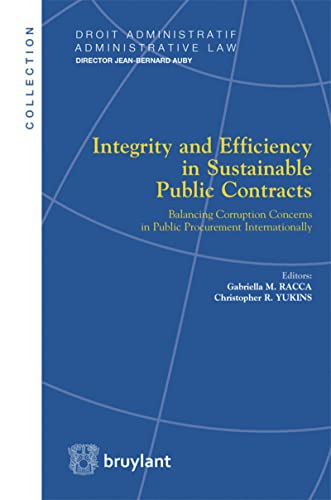 Integrity and Efficiency in Sustainable Public Contracts: Balancing Corruption Concerns in Public ...