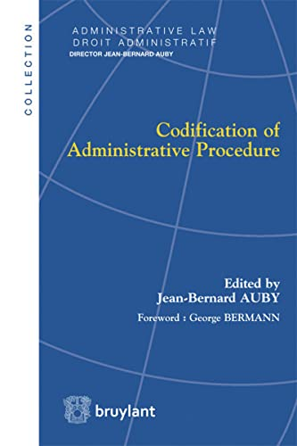 9782802743477: Codification of administrative procedure. Juristes sans fronti�res ?