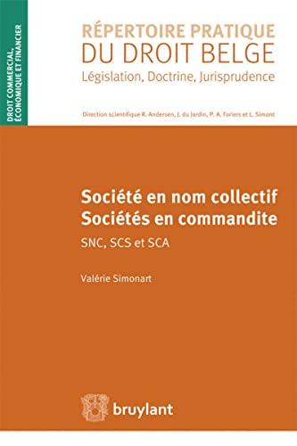 Societe en nom collectif - societes en commandite snc, scs et sca