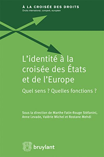IL'identité à la croisée des États et de l'Europe. Quel sens ...