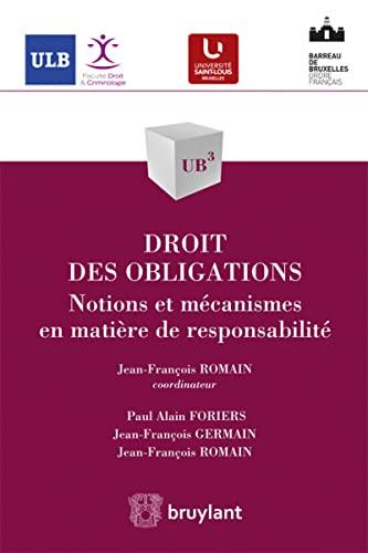 Droit des obligations: Notions et mécanismes en: Foriers, Paul Alain;