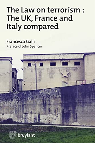 9782802747505: British, french and italian measures to deal with terrorism : a comparative study