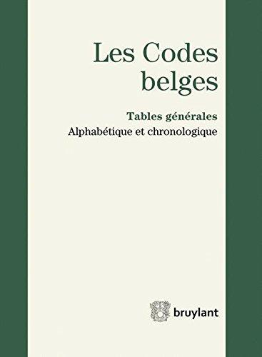 Les Codes belges. Tables générales - 2014