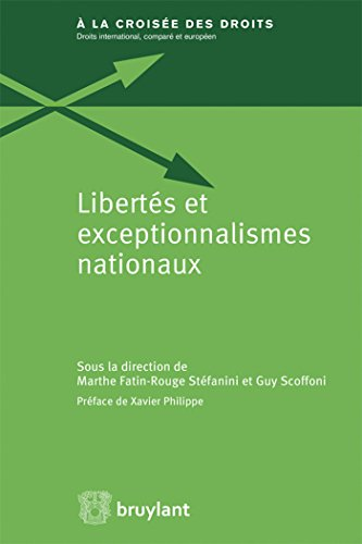 Libertés et exceptionnalismes nationaux