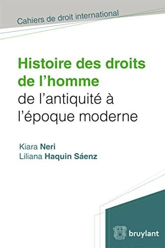 Histoire des droits de l'homme de l'antiquité à l'époque ...