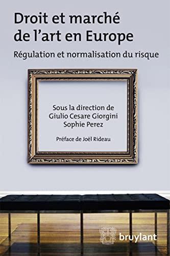 DROIT ET MARCHE DE L ART EN EUROPE: COLLECTIF 1RE ED 15