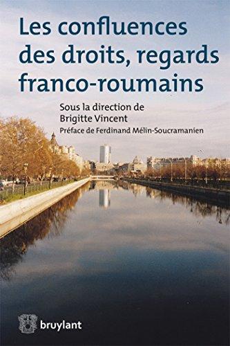 9782802750055: Les confluences des droits, regards franco-roumains