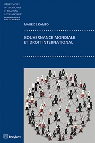 Gouvernance mondiale et droit international