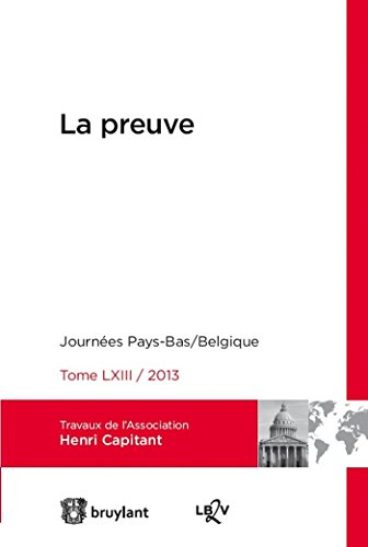 9782802750123: La preuve. Journées internationales de l'Association Henri Capitant