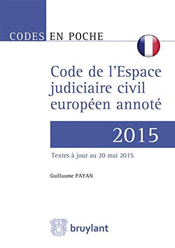 Code judiciaire européen en matière civile et commerciale