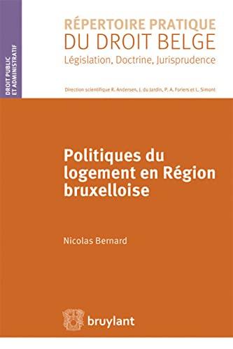 Politiques du logement en région bruxelloise: Nicolas Bernard