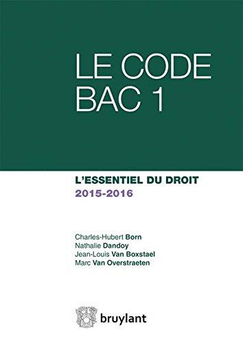 9782802751236: Le code Bac 1. L'essentiel du droit 2015-2016