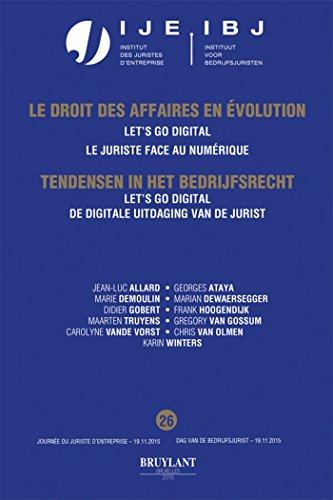 Le droit des affaires en évolution / Tendensen in het bedrijfsrecht