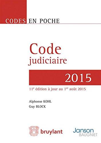 Code Judiciaire - 2015, 11eme ed.