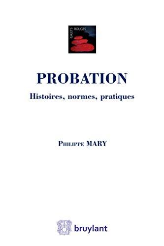 PROBATION HISTOIRES NORMES PRATIQUES: MARY ED 2015