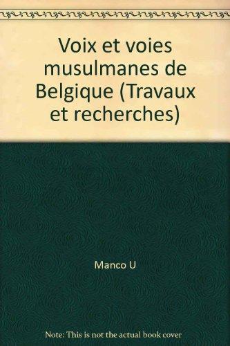 Voies Et Voix Musulmanes De La Belgique: Collectif