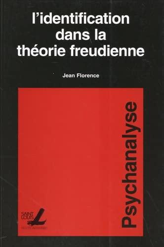 9782802801658: Identification Dans la Theorie Freudienne - 3e Édition