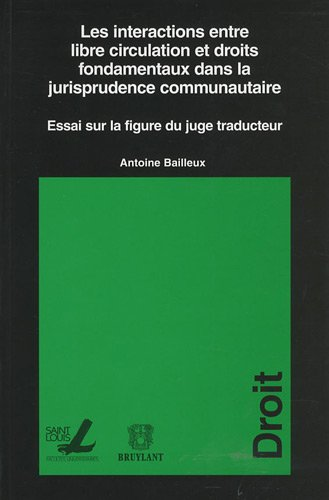 9782802801863: interactions entre libre circulation et droits fondamentaux