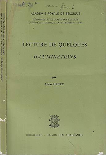 9782803100712: Lecture de quelques Illuminations (Memoires de la Classe des lettres) (French Edition)