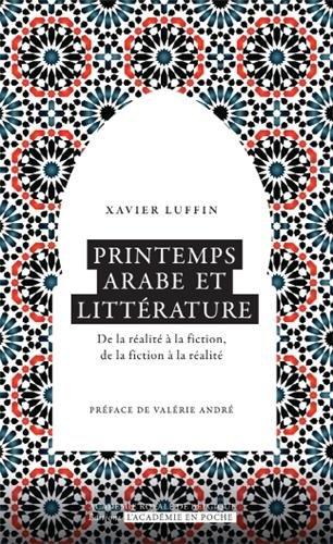 9782803103447: Printemps arabe et littérature : De la réalité à la fiction, de la fiction à la réalité