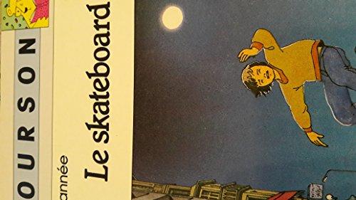 9782803415397: Le Skateboard : 2e année, CE 1 (Série Ourson)