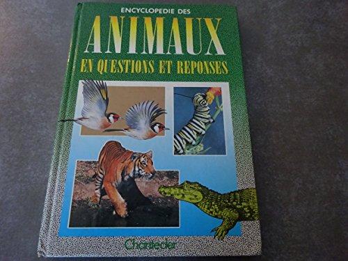 encyclopedie des animaux en questions et reponses: Collectif