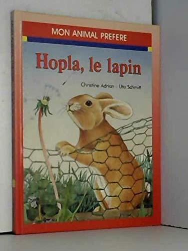 HOPLA, LE LAPIN: ADRIAN CHRISTINE /