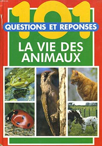 9782803424719: 101 questions réponses 3. La vie des animaux