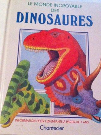 9782803427093: Le monde incroyable des dinosaures