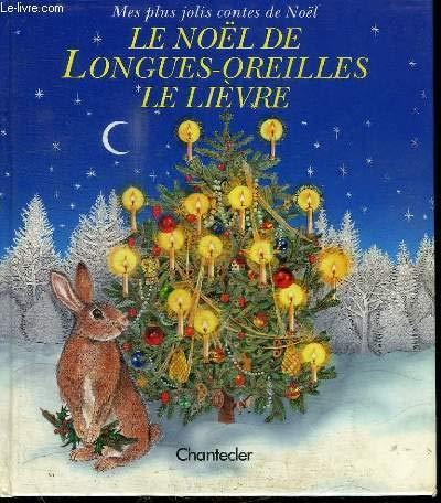 9782803429752: Le Noël de Longues-Oreilles, le lièvre